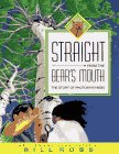 9780689317262: Straight From the Bear's Mouth: The Story of Photosynthesis