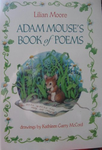 Stock image for Adam Mouse's Book of Poems for sale by Bayside Books