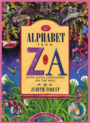 9780689317682: The Alphabet From Z to A: (With Much Confusion on the Way)