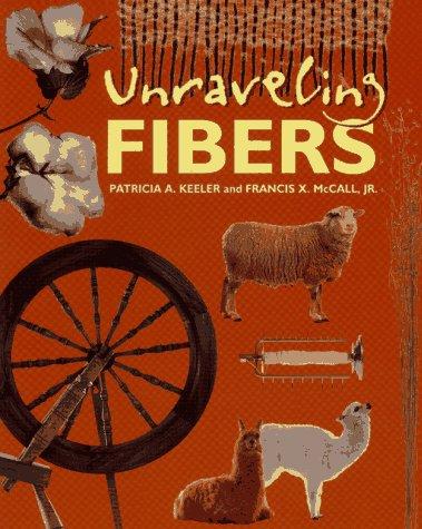9780689317774: Unraveling Fibers