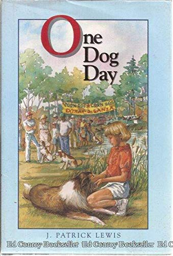 One Dog Day (0689318081) by Lewis, J. Patrick