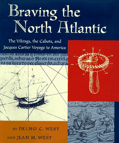 9780689318221: Braving the North Atlantic: Jacques Cartier Voyage to America