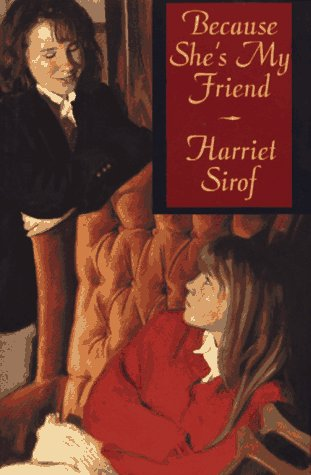 Because Shes My Friend: Sirof, Harriet