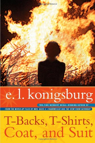T-Backs, T-Shirts, Coat, and Suit: Konigsburg, E.L.