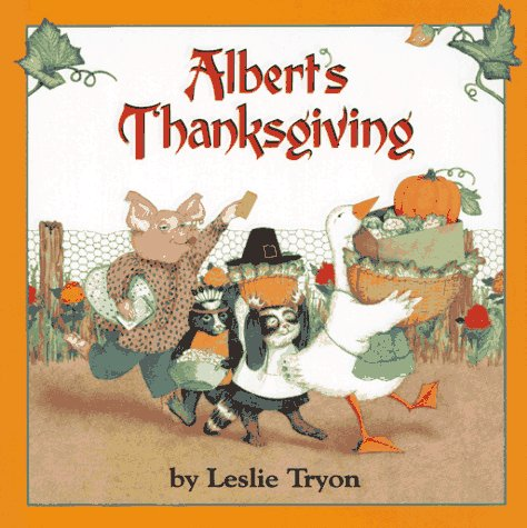 Albert's Thanksgiving (signed): Tryon, Leslie