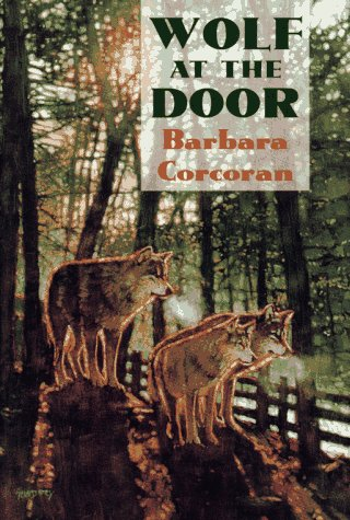 Wolf At the Door: Corcoran, Barbara