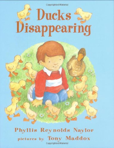 Ducks Disappearing: Naylor, Phyllis Reynolds