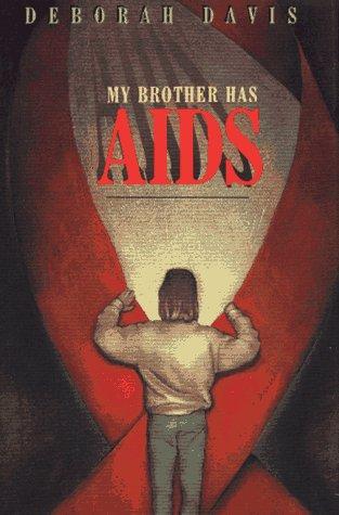 My Brother Has AIDS: Deborah Davis
