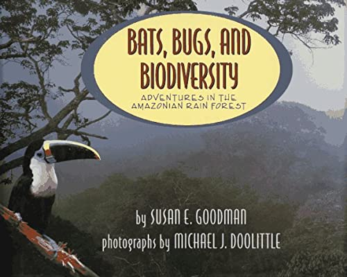 9780689319433: Bats, Bugs, and Biodiversity: Adventures in the Amazonian Rain Forest