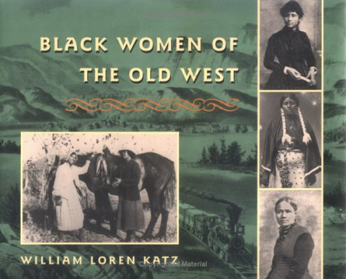 9780689319440: Black Women of the Old West