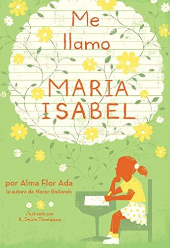 9780689319631: Me llamo María Isabel