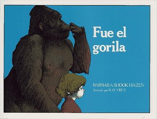9780689319754: Fue El Gorila / Gorilla Did It
