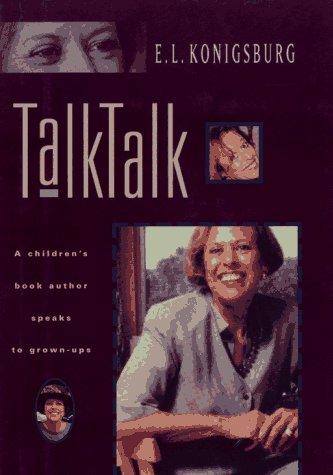 9780689319938: Talk, Talk : A Children's Book Author Speaks to Grown-Ups