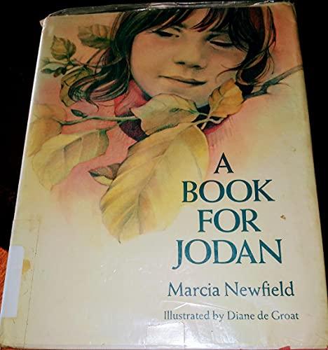 A Book for Jodan: Newfield, Marcia