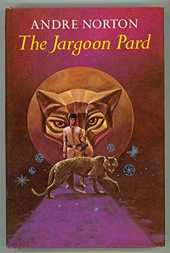 The Jargoon Pard: Norton, Andre