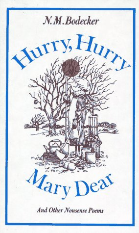9780689500664: Hurry, Hurry, Mary Dear! and Other Nonsense Poems