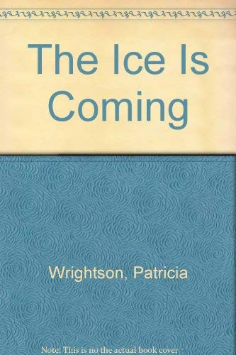 9780689500817: The Ice Is Coming