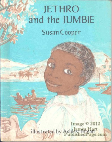 Jethro and the Jumbie (0689501404) by Cooper, Susan; Bryan, Ashley