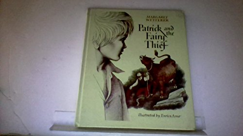 Patrick and the Fairy Thief: Wetterer, Margaret K.
