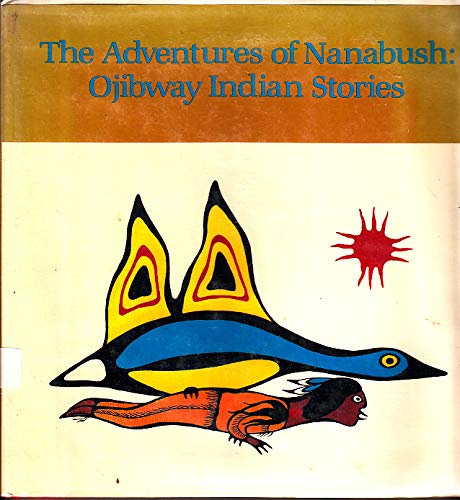 The Adventures of Nanabush: Ojibway Indian Stories: Sam Snake, Chief