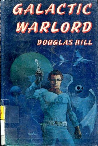Galactic Warlord (An Argo Book): Douglas Arthur Hill