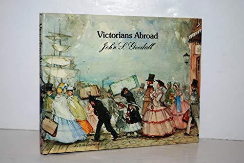 9780689501913: Victorians Abroad
