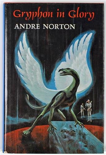 Gryphon in Glory (An Argo Book): Norton, Andre