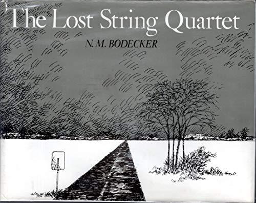 Lost String Quartet, The: Bodecker, N. M.