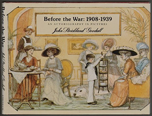 9780689502033: Before the War, 1908-1939, An Autobiography in Pictures