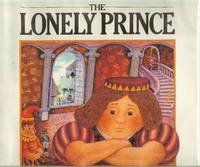 9780689502156: The Lonely Prince