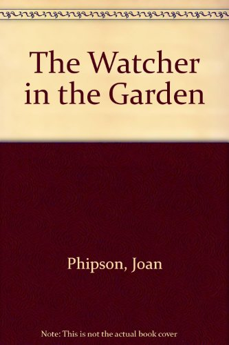 9780689502460: The Watcher in the Garden