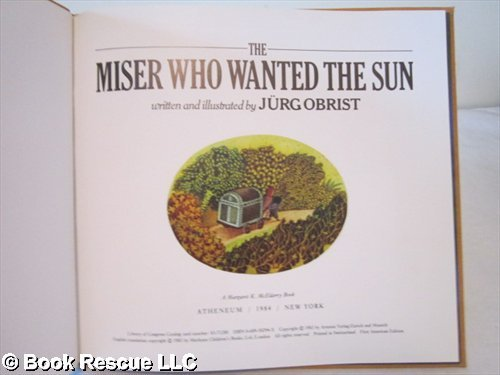 9780689502941: The Miser Who Wanted the Sun