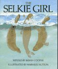 9780689503900: The Selkie Girl