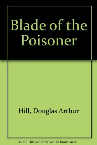 Blade of the Poisoner: Hill