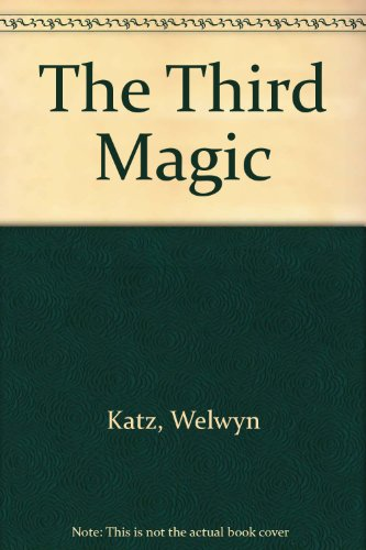 9780689504808: The Third Magic