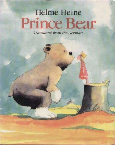 9780689504846: Prince Bear