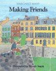 Making Friends: Margaret Mahy