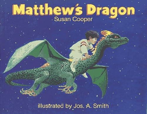 Matthew's Dragon: Cooper, Susan; Smith,