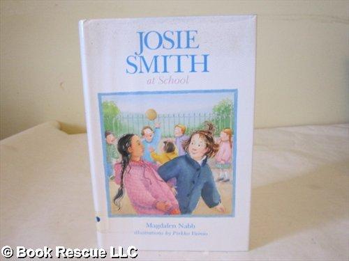 9780689505331: Josie Smith at School