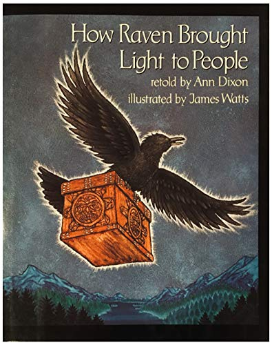 How Raven Brought Light to People: James Watts; Ann