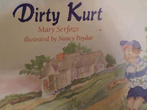Dirty Kurt: Serfozo