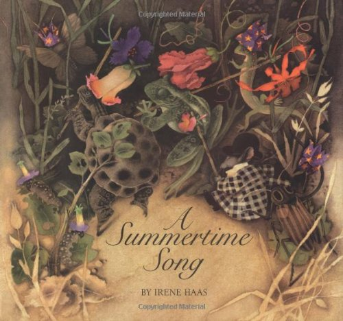 A Summertime Song (9780689505492) by Irene Haas