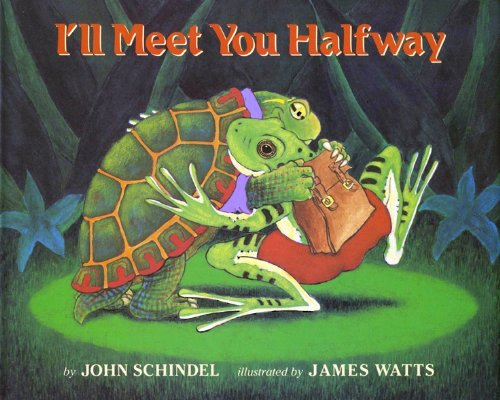 I'll Meet You Halfway (0689505647) by Schindel, John