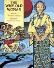 The Wise Old Woman: Retold by Yoshiko Uchida: Uchida, Yoshiko