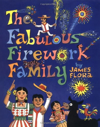 Fabulous Firework Family, The: James Flora