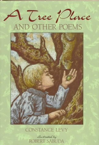 A Tree Place: And Other Poems: Levy, Constance