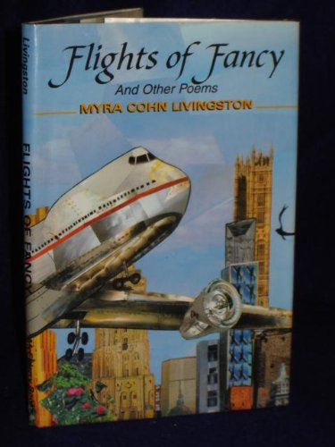 9780689506130: Flights of Fancy: And Other Poems