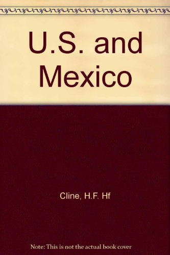 9780689700507: The United States and Mexico