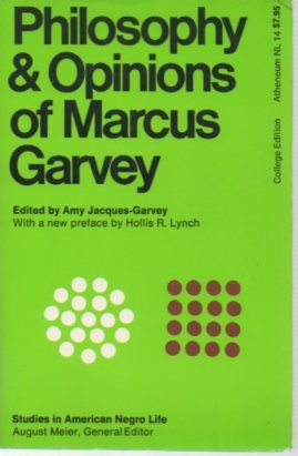 9780689700798: Philosophy and Opinions of Marcus Garvey (Studies in American Negro Life)