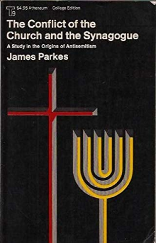 9780689701511: Conflict of the Church and the Synagogue